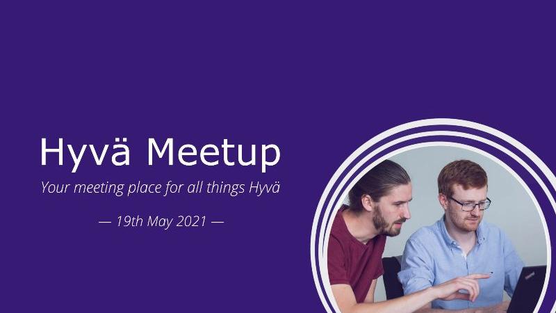The first Hyvä Meetup